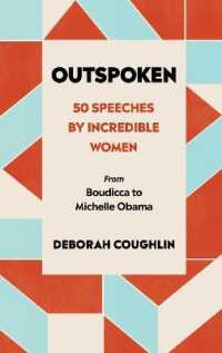 Link to an enlarged image of Outspoken: 50 Speeches by Incredible Women from Boudicca to Michelle Obama