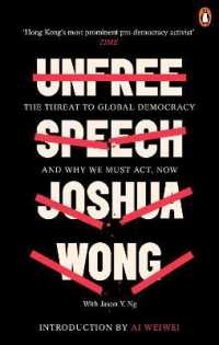 Link to an enlarged image of Unfree Speech : The Threat to Global Democracy and Why We Must Act, Now -- Paperback / softback