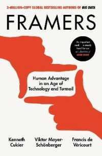 Link to an enlarged image of Framers : Human Advantage in an Age of Technology and Turmoil