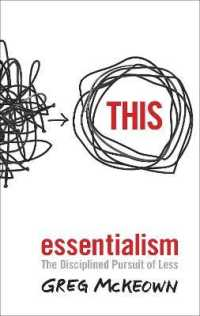 Link to an enlarged image of Essentialism : The Disciplined Pursuit of Less -- Paperback / softback