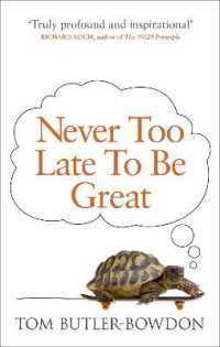 Link to an enlarged image of Never Too Late to Be Great : The Power of Thinking Long -- Paperback / softback