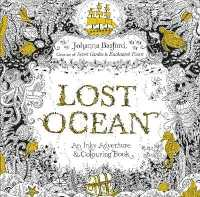 Lost Ocean An Inky Adventure & Colouring Book 9780753557150