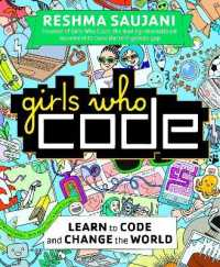 Link to an enlarged image of Girls Who Code : Learn to Code and Change the World -- Paperback / softback