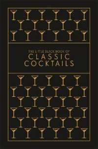 The Little Black Book of Classic Cocktai... by Pessell, Lisa
