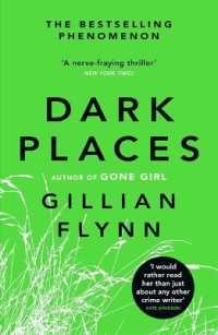 Link to an enlarged image of Dark Places : The New York Times bestselling phenomenon from the author of Gone Girl -- Paperback / softback