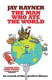 Link to an enlarged image of Man Who Ate the World -- Paperback / softback