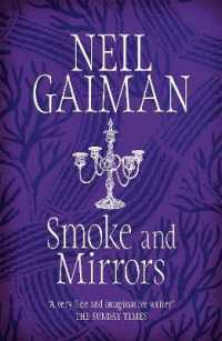 Link to an enlarged image of Smoke and Mirrors : includes 'chivalry', this year's Radio 4 Neil Gaiman Christmas special -- Paperback / softback