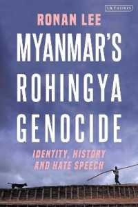 Link to an enlarged image of Myanmar's Rohingya Genocide : Identity, History and Hate Speech