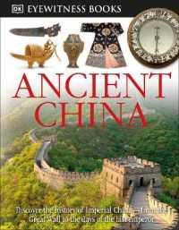 Link to an enlarged image of Dk Eyewitness Ancient China (Dk Eyewitness Books)