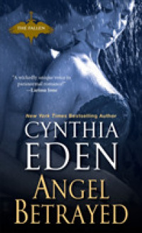 Link to an enlarged image of Angel Betrayed (Fallen) (Reprint)