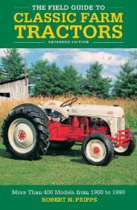 Link to an enlarged image of The Field Guide to Classic Farm Tractors (Expanded)