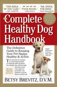 image of The Complete Healthy Dog Handbook : The Definitive Guide to Keeping Your Pet Happy, Healthy & Active