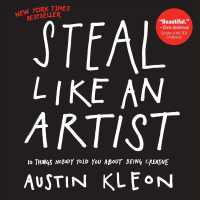 Link to an enlarged image of Steal Like an Artist : 10 Things Nobody Told You about Being Creative
