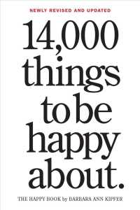 Link to an enlarged image of 14,000 Things to Be Happy about : The Happy Book (Revised Updated)
