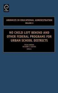 Link to an enlarged image of No Child Left Behind and Other Federal Programs for Urban School Districts (Advances in Educational Administration) <9>