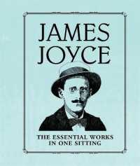 Link to an enlarged image of James Joyce : The Essential Works in One Sitting (Mini)