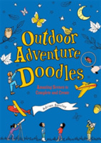 Link to an enlarged image of Outdoor Adventure Doodles : Amazing Scenes to Complete and Create (ACT CSM)