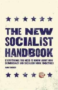 Link to an enlarged image of The New Socialist Handbook : Everything You Need to Know to about Why It Matters Now