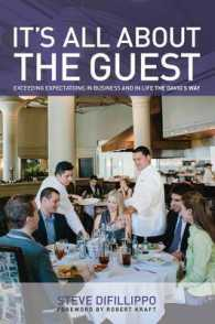 Link to an enlarged image of It's All about the Guest : Exceeding Expectations in Business and in Life, the Davio's Way