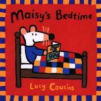 Link to an enlarged image of Maisy's Bedtime (Maisy)