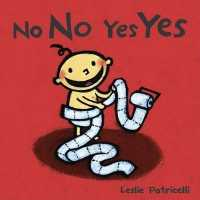 Link to an enlarged image of No No Yes Yes (Leslie Patricelli Boardbooks) (BRDBK)