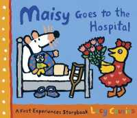 Link to an enlarged image of Maisy Goes to the Hospital (Maisy First Experiences Book) (Reprint)