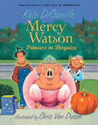 Link to an enlarged image of Princess in Disguise (Mercy Watson) (Reprint)