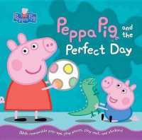 Link to an enlarged image of Peppa Pig and the Perfect Day (Peppa Pig) (NOV Pop-Up ST)