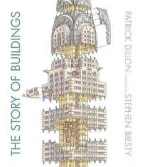 Link to an enlarged image of The Story of Buildings : From the Pyramids to the Sydney Opera House and Beyond
