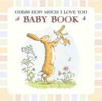 Link to an enlarged image of Guess How Much I Love You Baby Book (GJR)