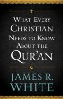 Link to an enlarged image of What Every Christian Needs to Know about the Qur'an