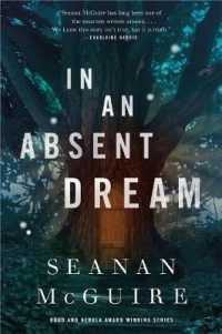 Link to an enlarged image of In an Absent Dream (Wayward Children)