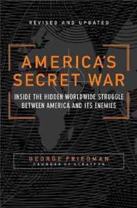 Link to an enlarged image of America's Secret War : Inside the Hidden Worldwide Struggle between the United States and Its Enemies (Reprint)