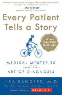 Link to an enlarged image of Every Patient Tells a Story : Medical Mysteries and the Art of Diagnosis (Reprint)