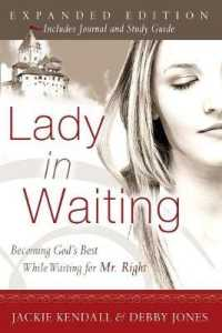 Link to an enlarged image of Lady in Waiting : Becoming God's Best While Waiting for Mr. Right (Expanded Study Guide)