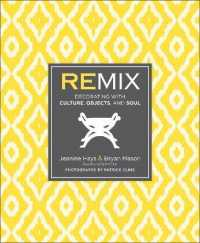 Link to an enlarged image of Remix : Decorating with Culture, Objects, and Soul