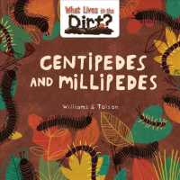 Link to an enlarged image of Centipedes and Millipedes (What Lives in the Dirt?)