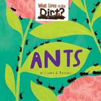 Link to an enlarged image of Ants (What Lives in the Dirt?)