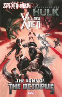 Link to an enlarged image of All-new X-men / Indestructible Hulk / Superior Spider-man : The Arms of the Octopus (Wolverine)