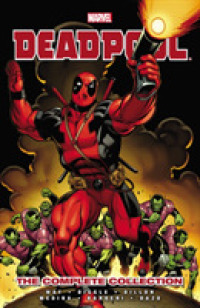 Link to an enlarged image of Deadpool by Daniel Way the Complete Collection 1 (Deadpool by Daniel Way: the Complete Collection)