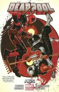 Link to an enlarged image of Deadpool 7 : Axis (Deadpool)