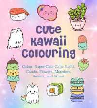 Link to an enlarged image of Cute Kawaii Colouring : Colour Super-cute Cats, Sushi, Clouds, Flowers, Monsters, Sweets, and More! (Creative Coloring) -- Paperback / softback