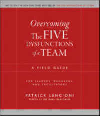 Link to an enlarged image of Overcoming the Five Dysfunctions of a Team : A Field Guide for Leaders, Managers, and Facilitators