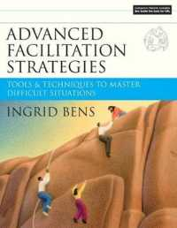 Link to an enlarged image of Advanced Facilitation Strategies : Tools & Techniques to Master Difficult Situations (Paperback + CD-ROM)