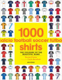 Link to an enlarged image of 1000 Football Shirts : The Colours of the Beautiful Game