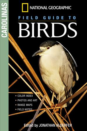 Link to an enlarged image of National Geographic Field Guide to Birds : The Carolinas (National Geographic Field Guide to Birds)