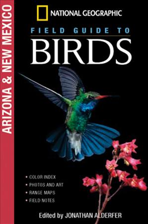 Link to an enlarged image of National Geographic Field Guide to Birds : Arizona & New Mexico