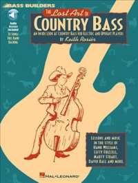 Link to an enlarged image of The Lost Art of Country Bass : An inside Look at Country Bass for Electric and Upright Players (Paperback + Spoken Word Compact Disc)