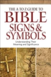 Link to an enlarged image of The a to Z Guide to Bible Signs and Symbols : Understanding Their Meaning and Significance