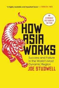 Link to an enlarged image of How Asia Works : Success and Failure in the World's Most Dynamic Region